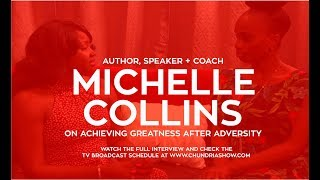 Michelle Collins Talks 'Achieving Greatness After Adversity'