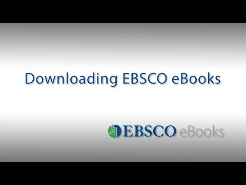 Downloading EBSCO eBooks - Tutorial