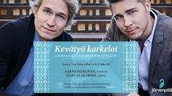 LIVE: Aarne Pelkonen & Juho Alakärppä - Kevätyö karkeloi -konsertti
