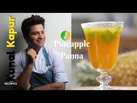 Pineapple Panna, Ananas Panna | Kunal Kapur Recipes