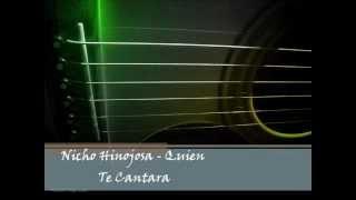 Nicho Hinojosa - Quien Te cantara