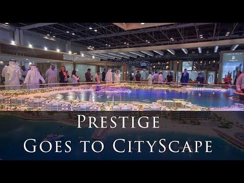Prestige Goes to Cityscape 2016, Dubai