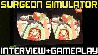 Surgeon Simulator - Interview & Oculus Rift Gameplay - Rezzed 2013