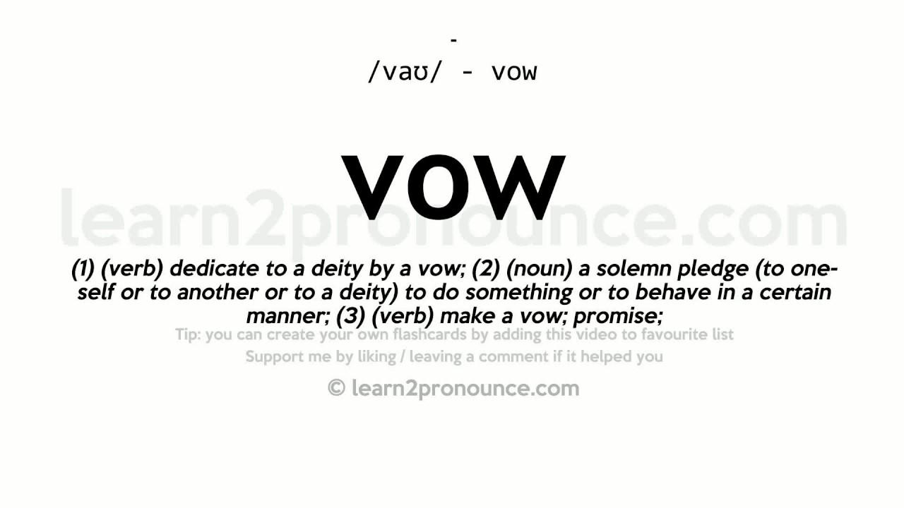 Vow pronunciation and definition