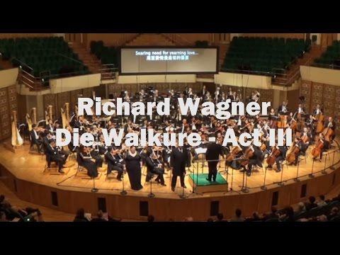 WAGNER Die Walküre: Act III (Goerne, HK Philharmonic, van Zweden) [8.660394-97]