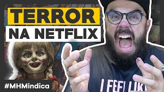 Os 10 FILMES DE TERROR MAIS ASSUSTADORES da Netflix