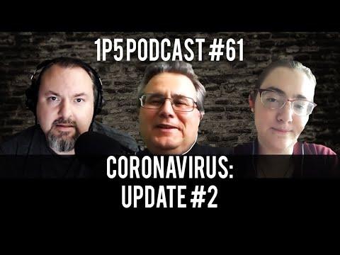 1P5 Podcast #61 - Coronavirus Update #2