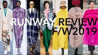 Runway Review: the Fall/Winter 2019 Shows
