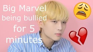Big Marvel being bullied for 5 minutes