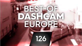 #126: Bad Driving [Dashcam Europe]