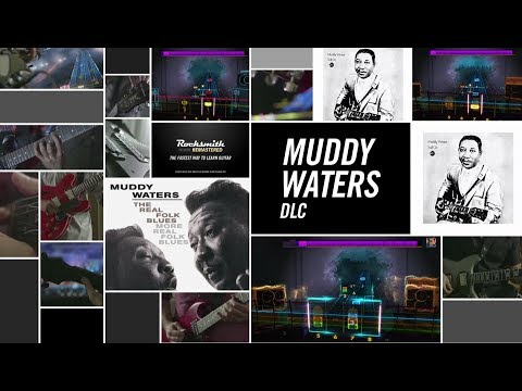 Muddy Waters - Rocksmith 2014 Edition Remastered DLC
