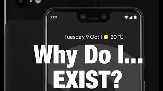 The Pixel 3 XL is a Design FAILURE!