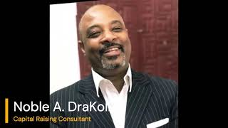 How to raise capital for a startup with 506(c) Exemption & More with Noble A.Drakol