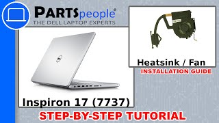 Dell Inspiron 17 (7737) Heatsink / Fan How-To Video Tutorial