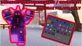 Roblox: Dungeon Quest! Carry / Giveaway! Samurai Palace!