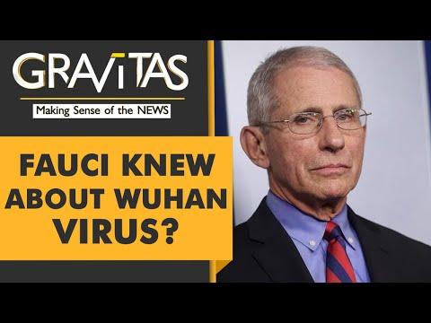 Gravitas: Did Dr. Fauci fund Wuhan Virus research?