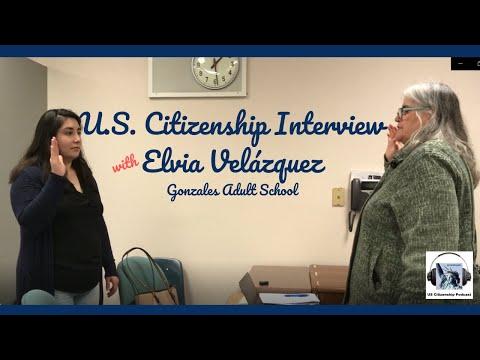 U.S. Citizenship Interview With Elvia Velázquez (cc--updated!)