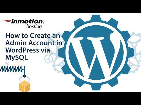 How to Create an Admin Account in WordPress via MySQL