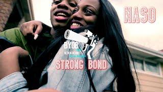 naso - Strong Bond [Official Video] (Dir. x @Byob1943)