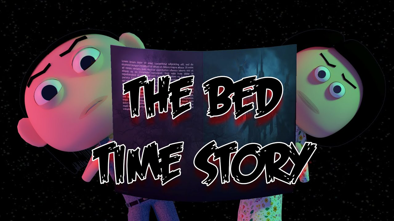 The Bed Time Story | Horror Story | Goofy Works
