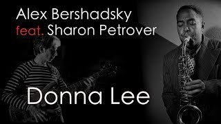 DONNA-LEE - Alex Bershadsky feat. Sharon Petrover