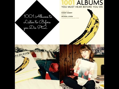 1001 Albums to Listen to Before you Die Pt 2