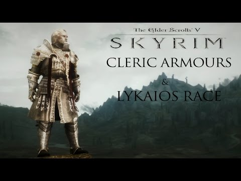 Weekly Skyrim Mods: Cleric Armours of the Divines, Lykaios Race, Khune Player Home