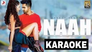 Naah Karaoke Instrumental Hardy sandu   Latest Punjabi Songs karaoke