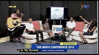 Man Talk: The Men's Conference 2019; Why Erick Omondi Did Not Address The Men!