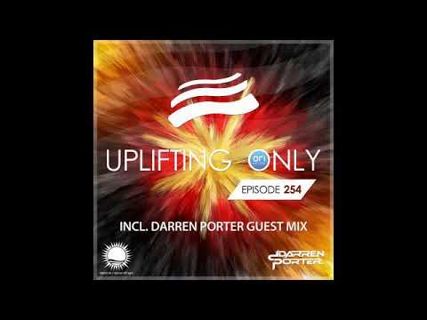 Ori Uplift - Uplifting Only 254 with Darren Porter