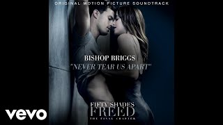 "Never Tear Us Apart (From the movie ""Fifty Shades Freed"") [Official Audio]"