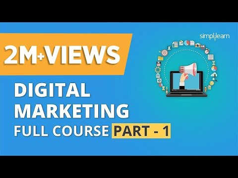 Digital Marketing Course Part – 1 | Digital Marketing Tutorial For Beginners | Simplilearn