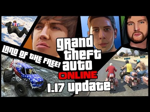 GTA 5 Online - Land Of The Free Playlist - 1.17 Update!