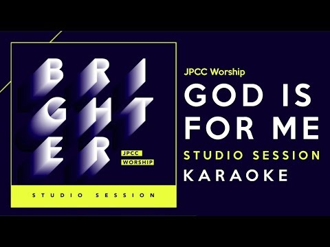 God Is For Me - JPCC Worship (Karaoke Version By Daily Worship)