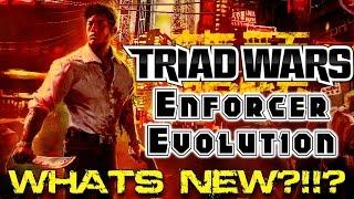 Triad Wars: Enforcer Evolution - Whats New?