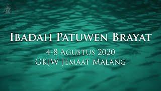 Ibadah Patuwen Brayat 4-8 Agustus 2020 GKJW Jemaat Malang