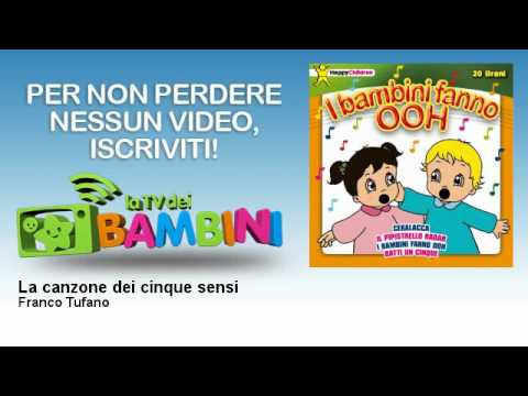 Franco Tufano - La canzone dei cinque sensi