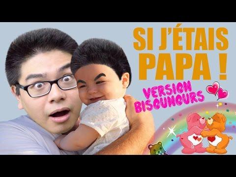 SI J'ÉTAIS PAPA ! (Version Bisounours) – LE RIRE JAUNE