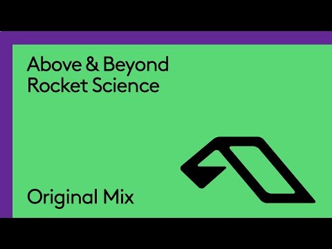Above & Beyond - Rocket Science