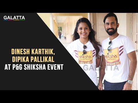 Dinesh Karthik, Dipika Pallikal At P&G Shiksha Event