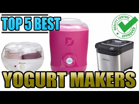 Best Yogurt Maker | Top 5 Yogurt Machine Reviews 2019