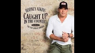 Download Rodney Atkins - Caught Up In The Country (Lyric Video) Mp3 and Videos