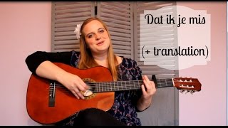 Dat Ik Je Mis (Maaike Ouboter Guitar Cover with English Translation)