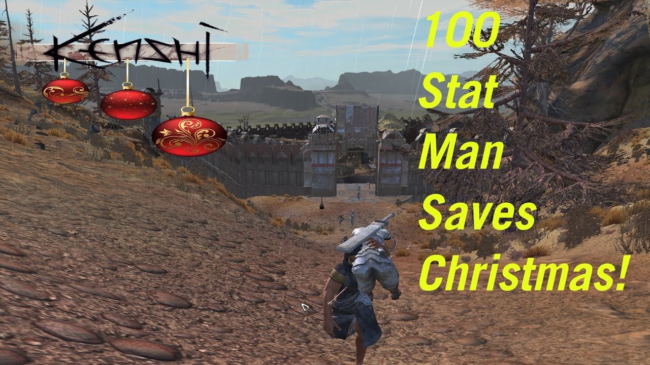 Kenshi - 100 Stat Man Saves Christmas!