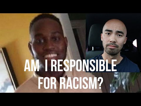 Am I Responsible for Racism?