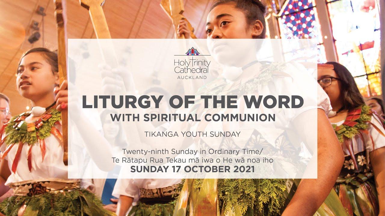 Liturgy of the word - Sunday 17 October 2021