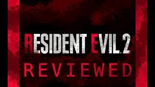 Resident Evil 2 - Game Review