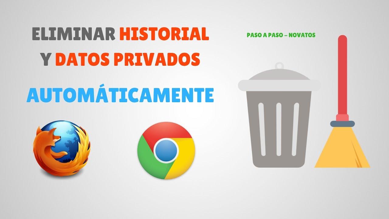 Cómo Eliminar Historial y Datos Privados de Google Chrome y Mozilla Firefox Automáticamente #1