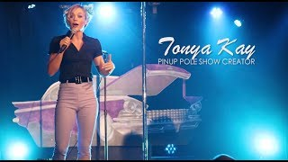 Tonya Kay's PERFECT Pinup Pole Show