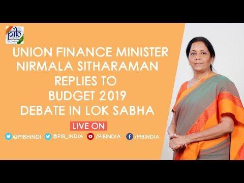 Union Finance Minister Nirmala Sitharaman replies to #Budget2019 debate in Lok Sabha